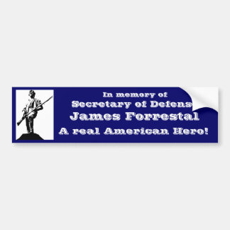 Secretary of Defense James Forrestal Car Bumper Sticker