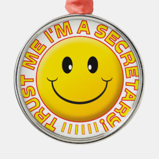 Secretary Trust Me Smiley Silver-Colored Round Decoration