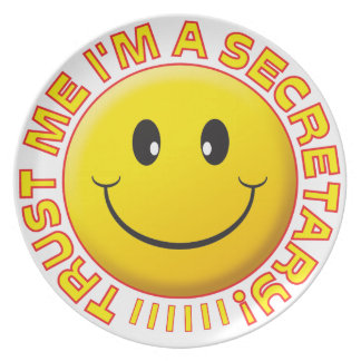 Secretary Trust Me Smiley Dinner Plates