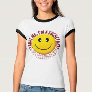 Secretary Trust Smiley T-Shirt