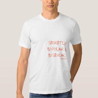 """""""SECRETLY BI-POLAR & BI-SEXUAL"""", Carlos Mum 2008 Shirt"""