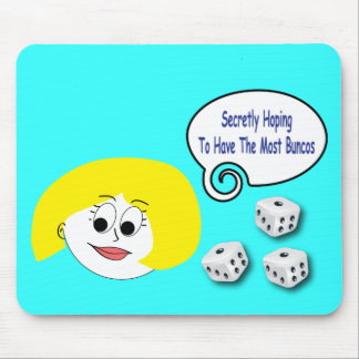 Secretly Hoping To Have The Most Buncos Mouse Pad