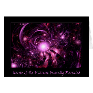 Secrets of the Universe Partially Revealed Greeting Card