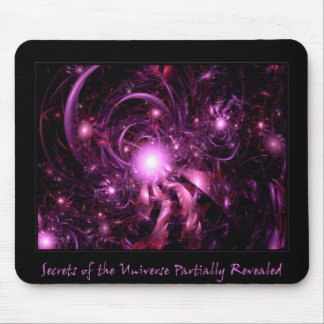 Secrets of the Universe Partially Revealed Mouse Pad