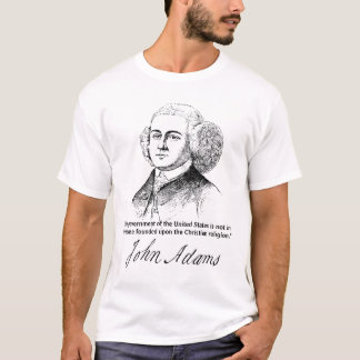 Secular American Government Quote John Adams T-Shirt