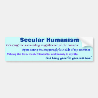 Secular Humanism Car Bumper Sticker