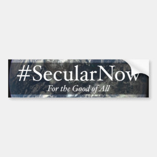 Secular Now Bumper Sticker