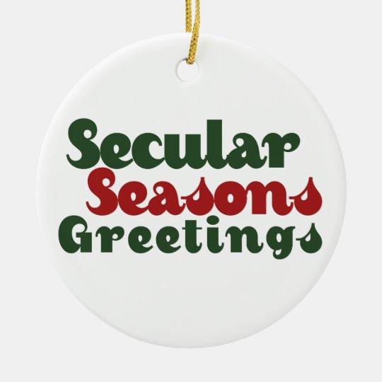 Secular seasons greetings ceramic ornament zazzle secular seasons greetings ceramic ornament m4hsunfo