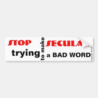 Secularismo no una mala pegatina para el parachoqu etiqueta de parachoque