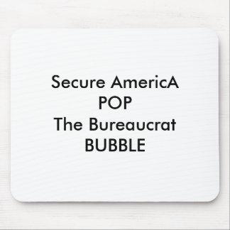 Secure AmericA POP The Bureaucrat BUBBLE Mouse Pad
