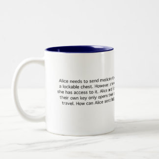 Secure Medicine Two-Tone Coffee Mug