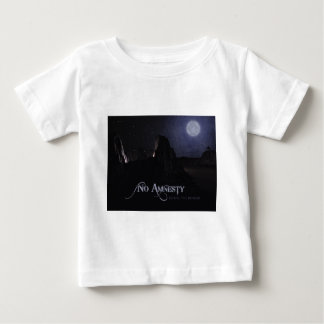 Secure The Border Baby T-Shirt