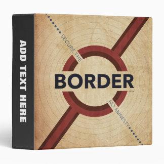 Secure The Border Binder