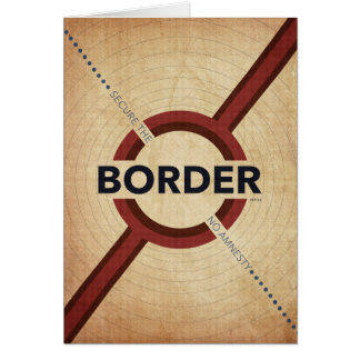 Secure The Border Card