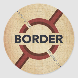 Secure The Border Classic Round Sticker