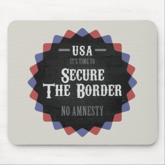 Secure The Border Mouse Pads