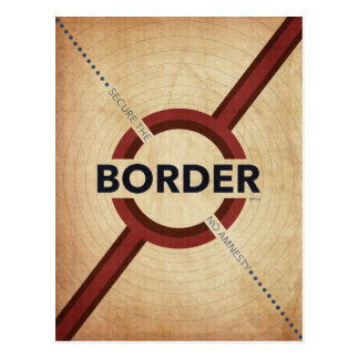 Secure The Border Postcard