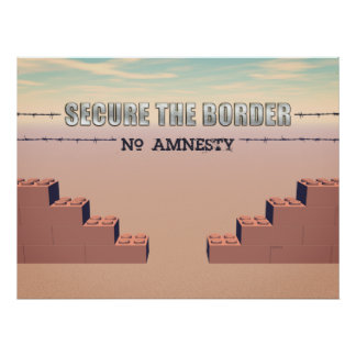 Secure The Border Poster