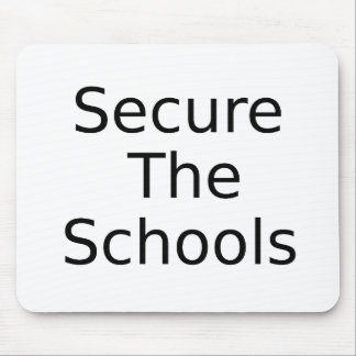 """Secure The Schools"" Security Campaign Mouse Pad"