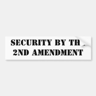 Security by the2nd Amendment Car Bumper Sticker