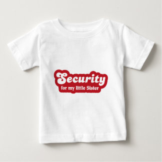 Security for my little more sister t shirt