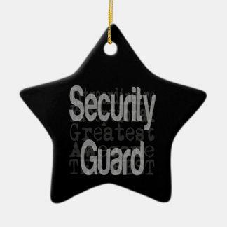 Security Guard Extraordinaire Ceramic Ornament
