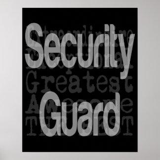 Security Guard Extraordinaire Poster
