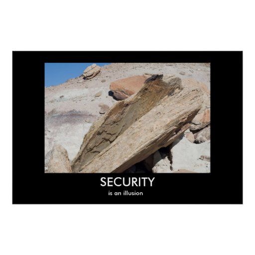 SECURITY is an illusion Demotivational Poster
