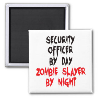 Security Officer Zombie Slayer 2 Inch Square Magnet