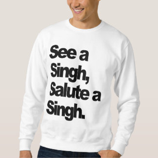 See A Singh (Original) by Humble The P Sweatshirt