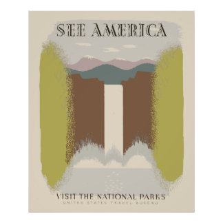 See America Visit The National Parks Poster