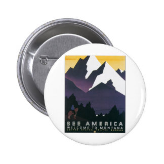 See America Welcome to Montana Pins