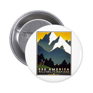 See America - Welcome to Montana Pinback Buttons