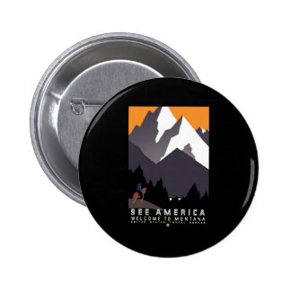 See America Welcome To Montana Pinback Button