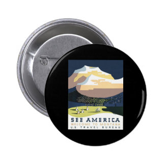 See America Welcome To Montana Buttons