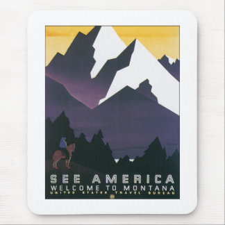 See America ~ Welcome to Montana Mouse Pad