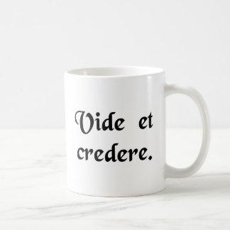 See and believe. classic white coffee mug