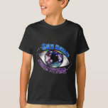 See Beyond, Begin Within: Universe/Eye T-shir T-Shirt