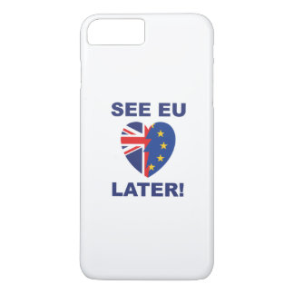 See EU Later iPhone 8 Plus/7 Plus Case