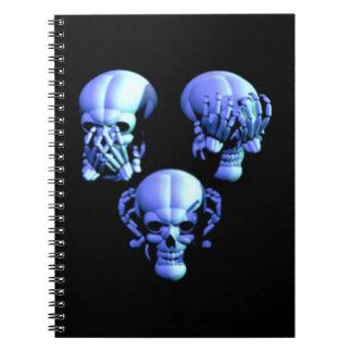 See Hear Speak No Evil Skulls Spiral Notebook