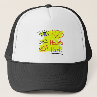 See Hearts Not Parts Trucker Hat