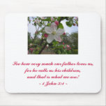 See how very much our father loves us... MP Mouse Mat