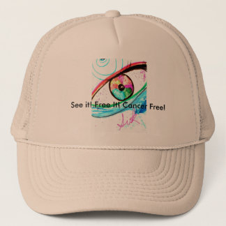 See It! Free It! Cancer Free! by V. Sisk Trucker Hat