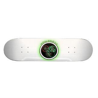 See It Say It Do It Skateboard Deck