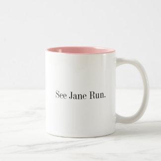 See Jane Run., www.PunditSchool.com Two-toned Mug