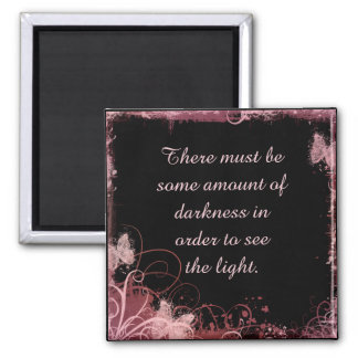 See Light in Darkness 2 Inch Square Magnet
