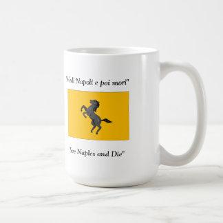 """""""See Naples and Die"""" coffee mug"""