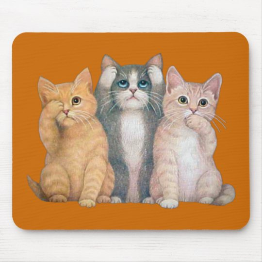 See no evil, Hear No Evil, Speak No Evil  Mousepad