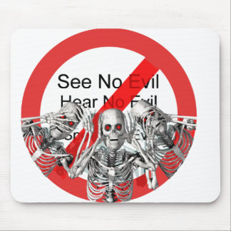 See no evil, hear no evil, speak no evil -- Not. Mouse Pad