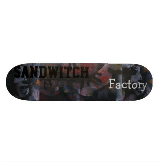 see no factory taste no sandwitch skateboard deck